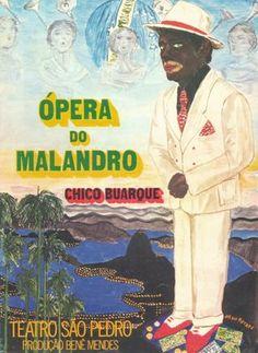 Chico Buarque de Hollanda: Teatro - Ópera do Malandro - byPaty