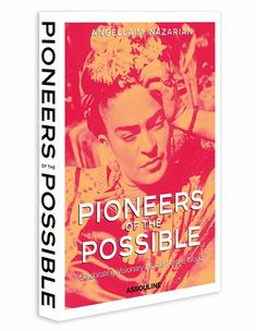 Pioneers of the Possible