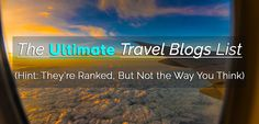 Do you have some travel blogs that you follow? We did some research and made the ULTIMATE travel blogs list for you. Check them out!