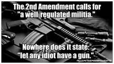 """At the time the 2nd amendment was written there was no US military. Each state was meant to have a """"Well Regulated Militia."""" Our founding fathers are spinning in their graves at this gross misrepresentation of their words and intent."""