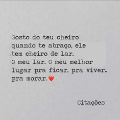 Vc tb é o meu lar amor meu lugar tranquilo onde eu descanso ouvindo louvores lindos como vc Sweet Quotes, Me Quotes, Funny Quotes, Unrequited Love, Love Post, More Than Words, Quote Posters, Amazing Quotes, Quote Of The Day