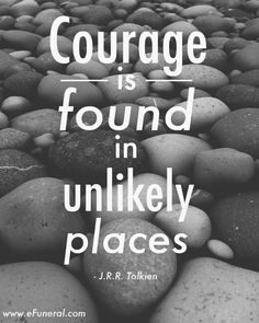 R Tolkien Quotes About Courage by @quotesgram