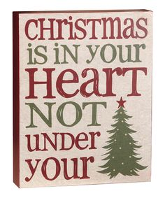 'Christmas is in Your Heart' Box Sign