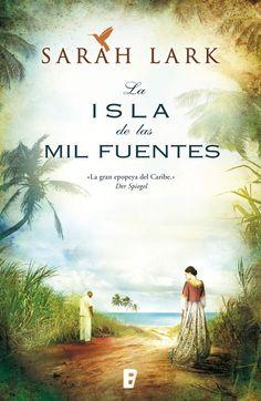 Amazon.com: La isla de las mil fuentes (Spanish Edition) eBook: Sarah Lark, B de Books: Kindle Store