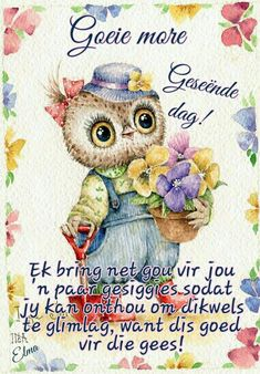 Good Night Quotes, Good Morning Good Night, Good Morning Wishes, Day Wishes, Morning Quotes, Christian Greetings, Lekker Dag, Afrikaanse Quotes, Goeie More