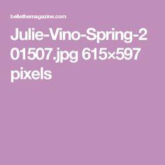 Julie-Vino-Spring-201507.jpg 615×597 pixels