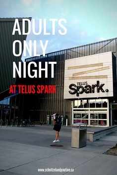 """Hello lovebirds, last Thursday we partnered up with Telus Spark to check out their very popular, once a month event, """"Adults Only Night"""" in Calgary. Romantic Date Night Ideas, Romantic Dates, Canada Summer, Western Canada, Poutine, Good Dates, Adults Only, Calgary, Fun Activities"""