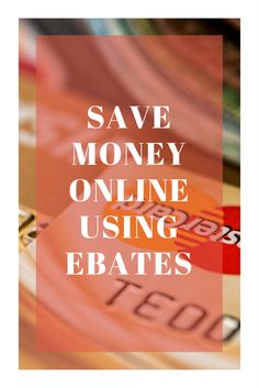 Save money shopping online with Ebates.
