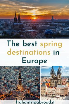 The best spring destinations in Europe
