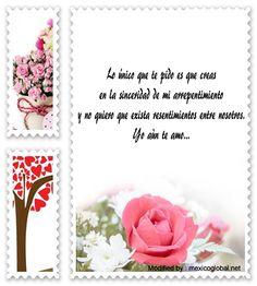 frases de amor para pedir disculpas a mi mujer,poemas de amor para pedir disculpas a mi novia : http://www.mexicoglobal.net/amor/carta-de-amor-para-pedir-perdon.asp