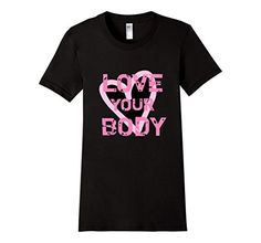 Love Your Body Slim Fit T-Shirt. Available in 5 Colors. Buy it on Amazon !  #GymShirt, #WorkOutWear, #exercise, #LoveyourBody, #GetFit, #Yoga, #Gym