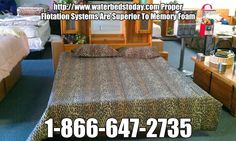Waterbeds 101 http://www.waterbedstoday.com/WaterbedInformation.html   Our presumption to anyone investing their time reading the following is that they are interested in gathering information to assist in making a more well informed decision on the selection of the best performing sleep surface.