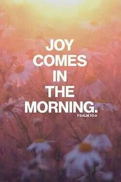 Pure Joy  Give Thanks.... Today is A Gift  Forgive Others  Ask God for Forgiveness  Pray for Peace  Love Unconditionally   Serve Others  Give Abundantly   Live your Passion  Work as if it depends on You  Lean on Jesus  Pursue your Dreams  Never Quit