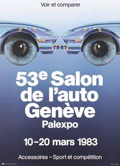 Edgar KUNG – Vintage poster – Geneva Car-show 1983 (small size) Vintage Ads, Vintage Posters, Old Paper, Car Show, Metal Signs, The Twenties, History, The Originals, Exhibitions