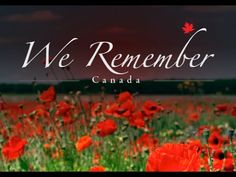 Canada Remembrance Day (lest we forget) November 11