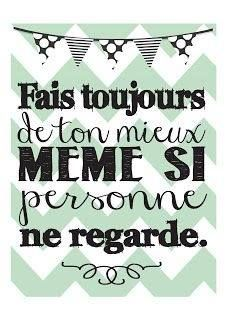 Quotes for Motivation and Inspiration QUOTATION – Image : As the quote says – Description Always do you best even if no one's looking- Thème Vintage/Subway Art - French Phrases, French Words, French Quotes, French Sayings, The Words, Words Quotes, Life Quotes, Quotes Quotes, Favorite Quotes