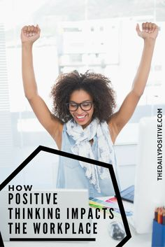 It's becoming more and more apparent as time passes that our thoughts have more weight than just an emotional or mental effect – they can actually have a physical impact as well. Here is how positivity impacts the workplace.