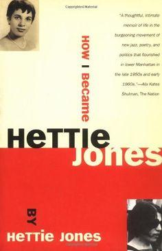 How I Became Hettie Jones by Hettie Jones,http://www.amazon.com/dp/0802134963/ref=cm_sw_r_pi_dp_6k5Zsb0MNVDJY1MN