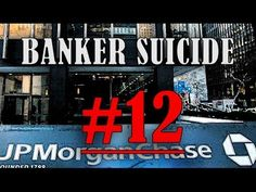 12th Banker Suicide, Experts Baffled Despite Link to JP Morgan - http://thedailynewsreport.com/2014/04/01/top-news-videos/12th-banker-suicide-experts-baffled-despite-link-to-jp-morgan/