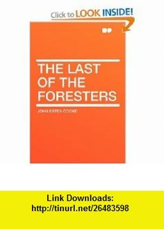 10 best torrents ebook images on pinterest collage football the last of the foresters 9781407608662 john esten cooke isbn 10 fandeluxe Image collections