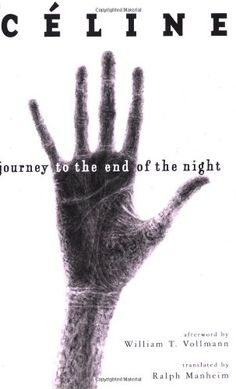 Journey to the End of the Night by Louis-Ferdinand Céline http://www.amazon.com/dp/0811216543/ref=cm_sw_r_pi_dp_0G2Hub16Y12E1