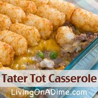 Our family's favorite! Looking for an easy and inexpensive dinner you can make ahead? You can make this Tater Tot Casserole Recipe in less than 5 minutes for less $2.50 for the entire family! Click here to get this yummy #recipe http://www.livingonadime.com/tater-tot-casserole/
