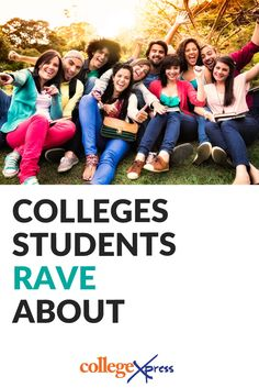 Students just love these colleges. Love 'em, love 'em, love 'em. Whatever they're doing, they should keep it up, because students just can't say enough good things about these schools. | CollegeXpress.com
