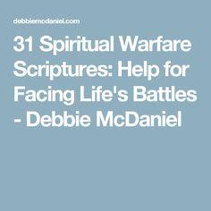 31 Spiritual Warfare Scriptures: Help for Facing Life's Battles - Debbie McDaniel