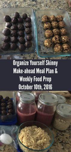 Make-ahead Meal Plan & Weekly Food Prep {October 16th, 2016} - Organize Yourself Skinny