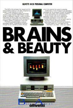 """Locandina pubblicitaria del 1982 per il computer Olivetti M20. L'annuncio recita """"Brains & Beauty"""", vale a dire """"Cervelli e Bellezza"""" e vuole evidenziare il connubio che si è riusciti a creare grazie all'M20: un computer potente, in grado di svolgere svariate operazioni, ma anche di grande design, accattivante, nonché facile da usare."""