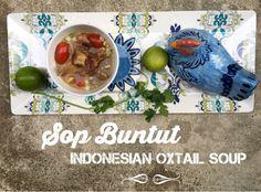 Sop Buntut - Indonesian Oxtail Soup