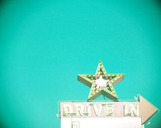 Fine Art Photography Vintage Sign Drive In Star Neon Turquoise Teal Aqua Blue Gold Red Lomography Style Hipster