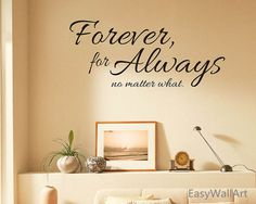 Always And Forever Wall Quotes Decal for by EasyWallArt on Etsy
