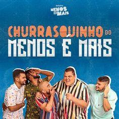 baixar cd Grupo Mais É Menos Ao Vivo Na Live Churrasquinho 2020, baixar cd Grupo Mais É Menos Ao Vivo, Grupo Mais É Menos Ao Vivo Na Live
