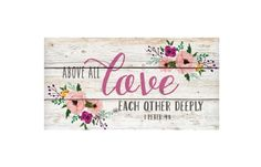 UrbanMarketPl.com - Wooden Above All Love Each Other Deeply Sign, $26.95 (http://urbanmarketpl.com/products/wooden-above-all-love-each-other-deeply-sign.html)