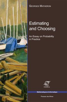 Estimating and choosing