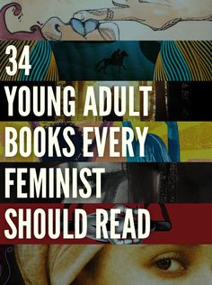 34%20Young%20Adult%20Books%20Every%20Feminist%20Will%20Love