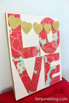 Ten June: DIY Nursery LOVE Art #scrapbookpaper #girly #feminine #glitter