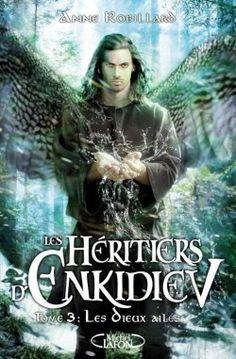Couverture de Les Héritiers d'Enkidiev, Tome 3 : Les dieux ailés