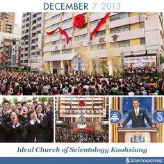Today we celebrate the anniversary of the dedication of the first Ideal Church of Scientology in Asia, located in a 13-story building in downtown Kaohsiung, Taiwan.
