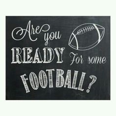 Cute for a season open-er run through banner or sideline poster!Are you Ready for some Football? chalkboard writing Sign Print by lanelovedesign . cool poster for a bar or superbowl theme party Football Banner, Football Signs, Football Cheer, Football Boys, Football Season, Football Posters, Football Stuff, Basketball Signs, Football Spirit