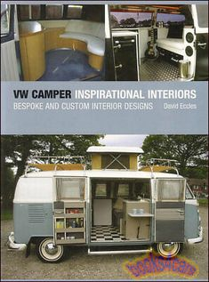 REAL HARDCOVER BOOK 224 pages beautifull ss Volkswagen Camper Inspirational Interior: Bespoke and Custom Interior Designs by David Eccles 224 hardbound pages. Book is in New, never-opened condition. Vw T1 Camper, Vw Caravan, Kombi Motorhome, T1 Bus, Volkswagen Interior, Volkswagen Bus, Vw Bus For Sale, Campers For Sale, Combi Ww