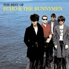 The Best of Echo & The Bunnymen by Echo And The Bunnymen