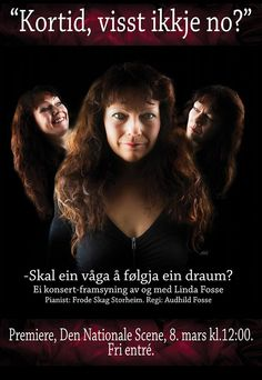 Linda Fosse på Den Nationale Scene Hagen, Scene, Movie Posters, Movies, Films, Film, Movie, Movie Quotes, Film Posters
