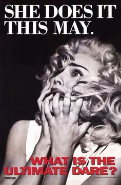 She does it this May. #TruthorDare #Madonna