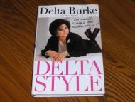 Price $14.99 In this collection of inspirational, motivational advice, humorous anecdotes, and style tips, actress Delta Burke shares her thoughts on...