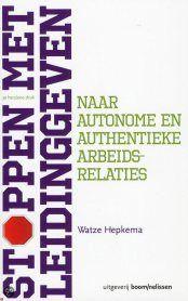 """Aanbieding managementboek """"Stoppen met leidinggeven"""" van Watze Hepkema voor DHN leden - december 2012"""