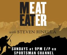 MeatEater with Steven Rinella. This weekly half hour Sportsman Channel series follows Rinella as he hunts and processes game from wild turkey and black bear to mountain lions and whitetail deer. #MeatEater #Steven Rinella