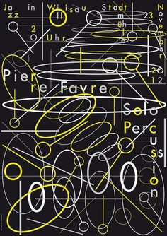 pierre favre solo, by niklaus troxler - typo/graphic posters Jazz Poster, Jazz Art, Cool Posters, Graphic Posters, Graphic Art, Exhibition Poster, Design Museum, Visual Communication, Grafik Design