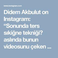"""Didem Akbulut on Instagram: """"Sonunda ters sıkiğne tekniği😊 aslında bunun videosunu çeken pek çok arkadaşım var, youtubeda da bir çok video var ama solaklar için yok.…"""""""